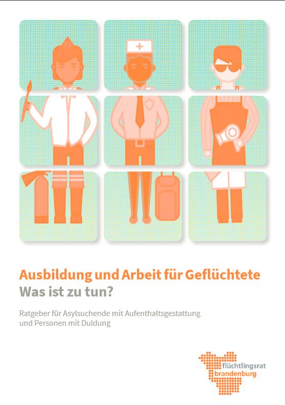 Broschüre 'Ausbildung und Arbeit für Geflüchtete'